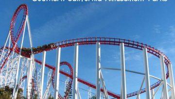 Southern California Amusement Parks